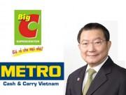"""Tài chính - Bất động sản - Tỷ phú nghìn tỷ vừa mua Metro lại """"nhăm nhe"""" thâu tóm BigC VN"""