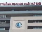 Giáo dục - du học - Huỷ kết quả thi tuyển, bổ nhiệm mới Hiệu trưởng Đại học Luật