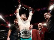 """Nổ tung trời: """"Gã điên UFC"""" muốn vô địch 3 hạng cân"""