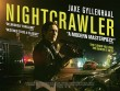 Star Movies 27/1: Nightcrawler