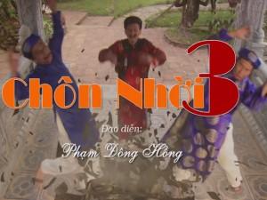 """Phim hài Tết 2016: Hậu trường """"Chôn nhời 3"""""""