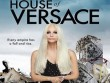 Star Movies 4/2: House Of Versace