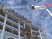 Video An ninh - Clip: Cháy khách sạn 5 sao lớn nhất Đà Lạt