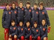 Bóng đá - Đội tuyển nữ: Xách ba lô chuẩn bị hành trình mới