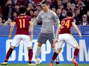 Bóng đá - AS Roma - Real Madrid: Bước ngoặt siêu phẩm