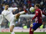 Bóng đá - Chi tiết Real Madrid – Atletico: Cú đấm duy nhất (KT)