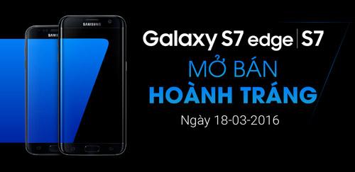 Mở bán Samsung S7, S7 Edge: nhận quà hoành tráng từ Viễn Thông A - 1