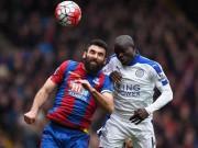 """Bóng đá Ngoại hạng Anh - C.Palace - Leicester: Khoảnh khắc """"vàng"""""""