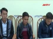 """Video An ninh - 3 kẻ sở khanh """"lừa tình"""", bán nữ sinh sang Trung Quốc"""