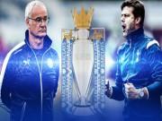 Bóng đá - Tottenham đấu Leicester: 7 nấc thang lên thiên đường