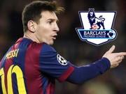 Bóng đá - Messi đọ huyền thoại: M10 có sợ Ngoại hạng Anh? (P3)