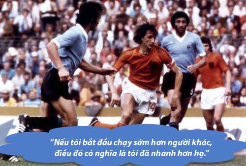 """Johan Cruyff: Những """"thánh ngôn"""" kinh điển - 7"""