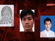 Video An ninh - Lệnh truy nã tội phạm ngày 25.3.2016