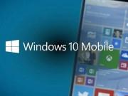 Một số thay đổi lớn trên Windows 10 Mobile trong năm 2017