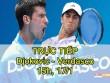 TRỰC TIẾP Djokovic – Verdasco: Nole khởi đầu nhanh