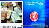 Cảnh báo hiện tượng lừa đảo rao bán tiền giả cuối năm