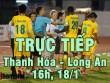 TRỰC TIẾP bóng đá Thanh Hóa - Long An: Thách thức ngôi đầu