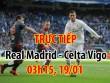 TRỰC TIẾP Real Madrid - Celta Vigo: Benzema bỏ lỡ cực phí