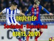 TRỰC TIẾP bóng đá Sociedad - Barca: Lợi thế dẫn bàn