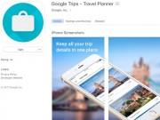 Google Trips: Ứng dụng giúp tìm quán ăn, khách sạn