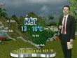 Dự báo thời tiết VTV 21/1: Bắc Bộ, Nam Bộ nắng ráo, Trung Bộ có mưa