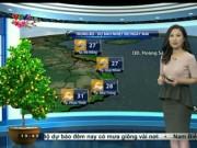 Tin tức trong ngày - Dự báo thời tiết VTV tối 26/1: Miền Trung mưa giảm, miền Bắc và miền Nam nắng đẹp