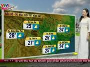 Tin tức trong ngày - Dự báo thời tiết VTV 30.1: Nắng đẹp trên cả nước