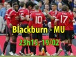 "Blackburn - MU: Cẩn thận ""gai hoa hồng"""