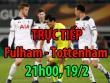 TRỰC TIẾP Fulham - Tottenham: Harry Kane mở tỷ số