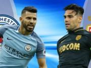 Man City – Monaco: Coi chừng vấp ngã