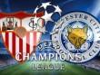 Sevilla – Leicester City: Bắt nạt kẻ cùng đường