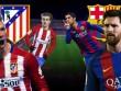 Atletico – Barcelona: Đại chiến quyết định số phận