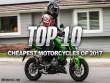 Top 10 xe mô tô đường phố rẻ nhất năm 2017