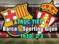 TRỰC TIẾP bóng đá Barcelona - Gijon: Enrique không nể tình xưa