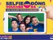 Rủ bạn selfie để nhận voucher trị giá hơn 55 triệu từ Lazada