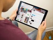 Dế sắp ra lò - Apple tung ra iPad Pro mới ngay trong ngày mai