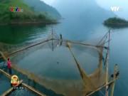 Du lịch - Nghề săn cá quý ở Sông Gâm