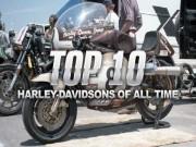 Điểm danh top 10 xe huyền thoại của Harley Davidson