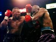 Huyền thoại Mike Tyson: Cú đấm thép sức nặng  dời non lấp biển