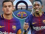 """"""" Bom tấn """"  Coutinho đến Barca: Kích hoạt Dembele, tạo bộ tứ siêu đẳng"""