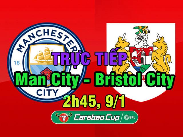 Chi tiết Man City - Bristol City: Người hùng phút 90+2 (KT)