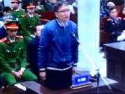 Tin tức trong ngày - Trịnh Xuân Thanh khai gì trước tòa?
