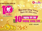 10 ngày mua tour tặng vàng - rước lộc đầu năm