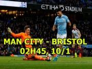 Bóng đá - Man City - Bristol: Bài học lớn từ MU, Pep quyết vào chung kết