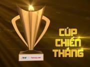 Gala Cúp Chiến thắng 2017: Hồi hộp chờ  giải vàng  vào tối 16/1