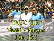 Chi tiết Nadal - Burgos: Kịch bản lặp lại (KT)