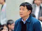 """Tòa xử ông Đinh La Thăng và đồng phạm: Những phát ngôn  """" sốc """""""