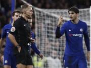 """Morata """"chân gỗ"""" & ăn vạ, Conte – Chelsea nổi điên vì thẻ đỏ"""