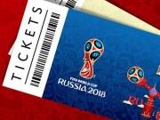 Vé xem World Cup 2018 đắt kỷ lục, fan Việt đua nhau săn vé miễn phí
