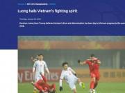 Tin nóng U23 châu Á 19/1: Báo Tây nể phục Xuân Trường  & amp; U23 Việt Nam